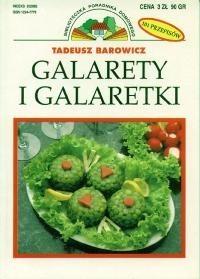 Okładka książki Galarety i galaretki