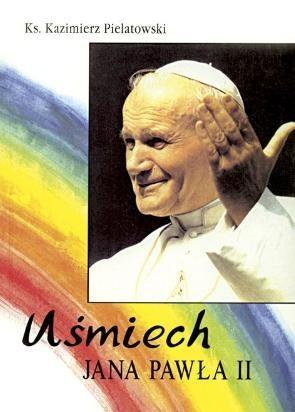 Okładka książki Uśmiech Jana Pawła II