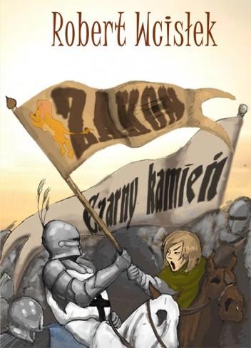 Okładka książki Zakon i Czarny Kamień