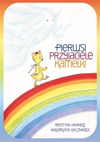Okładka książki Pierwsi przyjaciele Kamelki