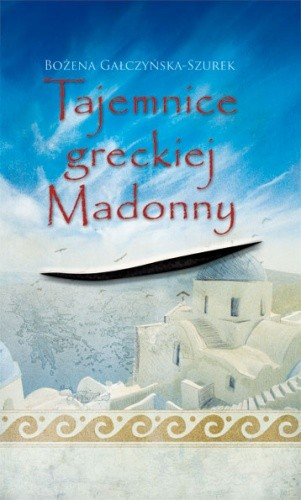 Okładka książki Tajemnice greckiej Madonny