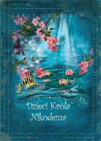 Okładka książki Dzieci Króla Nikodema