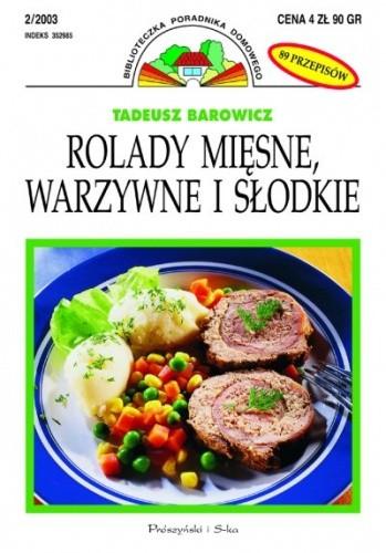 Okładka książki Rolady mięsne, warzywne i słodkie