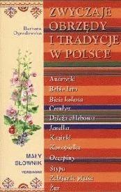 Okładka książki Zwyczaje obrzędy i tradycje w Polsce