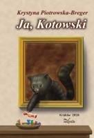 Okładka książki Ja, Kotowski