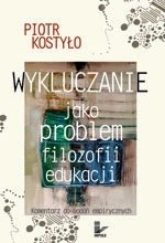 Okładka książki Wykluczanie jako problem filozofii edukacji