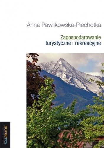 Okładka książki Zagospodarowanie turystyczne i rekreacyjne
