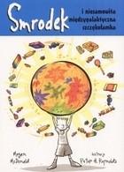 Okładka książki Smrodek i niesamowita międzygalaktyczna szczękołamka