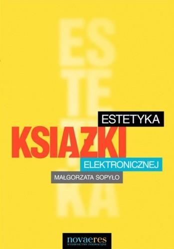 Okładka książki Estetyka książki elektronicznej