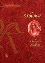 Okładka książki Królowa w kolorze karminu