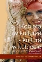 Okładka książki Kobieta w kulturze - kultura w kobiecie