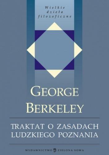 Okładka książki Traktat o zasadach ludzkiego poznania, w którym poddano badaniu główne przyczyny błędów i trudności w różnych dziedzinach wiedzy oraz podstawy sceptycyzmu, ateizmu i niewiary