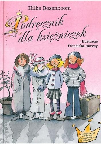 Okładka książki Podręcznik dla księżniczek