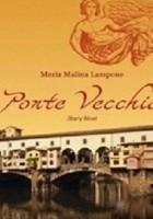Ponte Vecchio. Stary Most