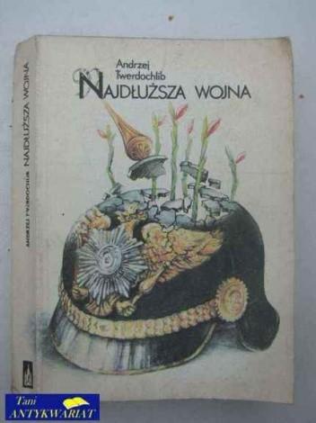 Okładka książki Najdłuższa wojna