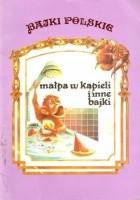 Małpa w kąpieli i inne bajki