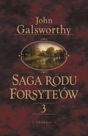 Okładka książki Saga rodu Forsyte'ów. Przebudzenie.Do wynajęcia tom 3