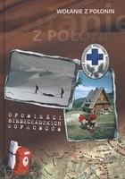 Okładka książki Wołanie z Połonin. Opowieści bieszczadzkich goprowców