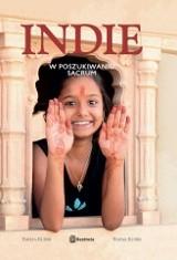 Okładka książki Indie. W poszukiwaniu sacrum
