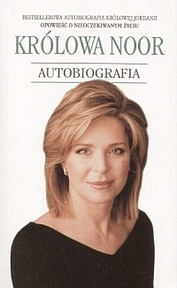 Okładka książki Królowa Noor: Autobiografia