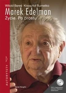 Okładka książki Marek Edelman. Życie. Po prostu