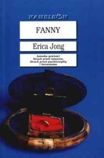 Okładka książki Fanny czyli Historia prawdziwa przygód Fanny Chłostki-Jones