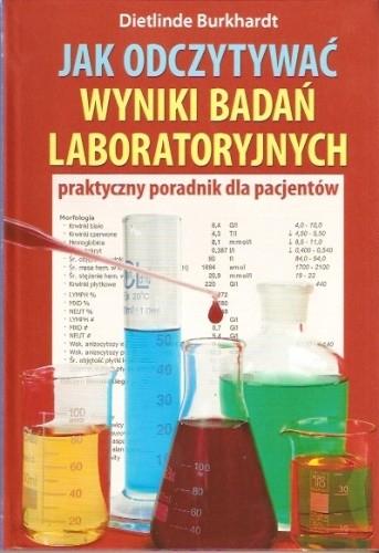 Okładka książki Jak odczytywać wyniki badań laboratoryjnych