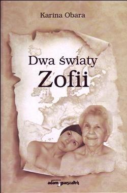 Okładka książki Dwa światy Zofii