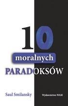 Okładka książki 10 moralnych paradoksów
