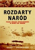 Okładka książki Rozdarty naród. Polska brygada spadochronowa w bitwie pod Arnhem