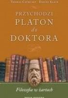Przychodzi Platon do doktora. Filozofia w żartach