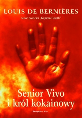 Okładka książki Senior Vivo i król kokainowy