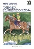 Tajemnica Szurpilskiego Jeziora