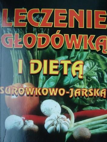 Okładka książki Leczenie głodówką i dietą surówkowo- jarską