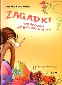 Okładka książki Zagadki. Wędrówki od gór do morza