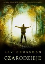 Czarodzieje - Lev Grossman