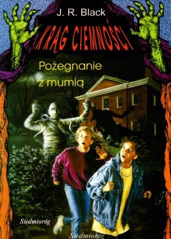 Okładka książki Pożegnanie z mumią