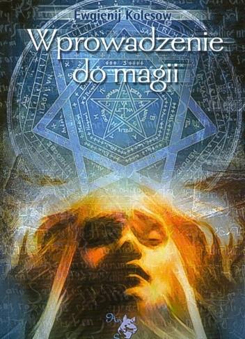 Okładka książki Wprowadzenie do magii