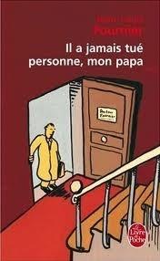 Okładka książki Il a jamais tué personne, mon papa