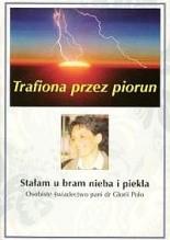 Okładka książki Trafiona przez piorun. Stałam u bram nieba i piekła