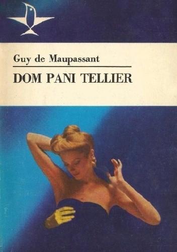 Okładka książki Dom pani Tellier