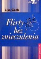 Flirty bez znieczulenia