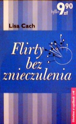 Okładka książki Flirty bez znieczulenia