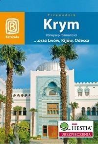 Okładka książki Krym. Półwysep rozmaitości oraz Lwów, Kijów, Odessa