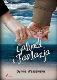 Okładka książki Gabriel i Fantazja