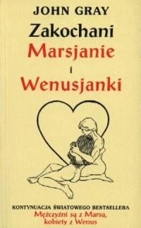 Okładka książki Zakochani Marsjanie i Wenusjanki