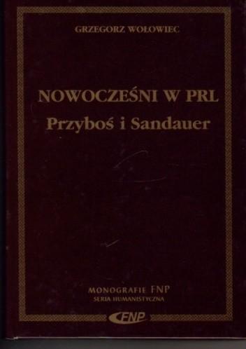 Okładka książki Nowocześni w PRL. Przyboś i Sandauer