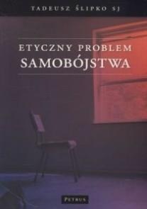 Okładka książki Etyczny problem samobójstwa