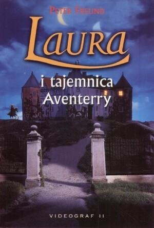 Okładka książki Laura i tajemnica Aventerry