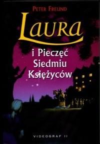 Okładka książki Laura i Pieczęć Siedmiu Księżyców